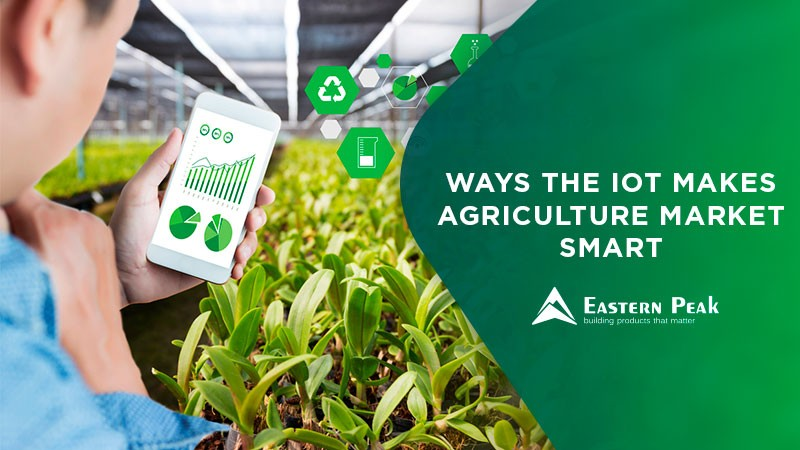 IoT in Agriculture: 5 Technology Use Cases for Smart Farming (and 4